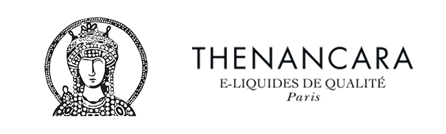E-liquides premium Thenancara