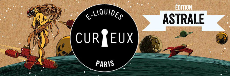 E-liquide Curieux Astrale, e-liquide fabrication France
