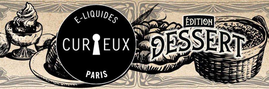 E-liquide Curieux Dessert, e-liquide français base 100% vegetale