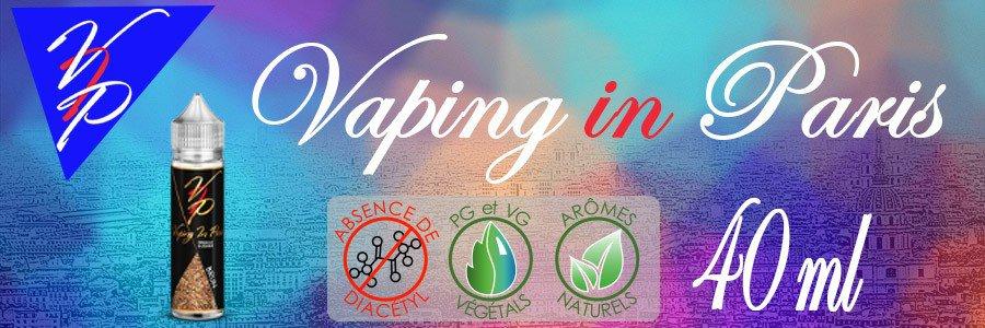 E-liquides Vaping In Paris 40 ml  arôme naturel sans additif