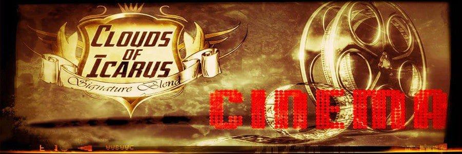 E-liquides Cloud of Icarus, e-liquide Cinema